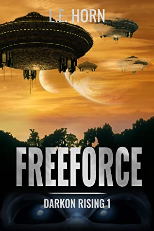 Freeforce [Darkon Rising 1]