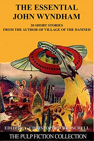 The Essential John Wyndham: The Pulp FictionCollection