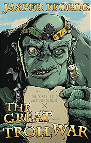 The Great Troll War [The Last Dragonslayer#4]